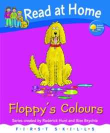 Read at Home: First Skills: Floppy's Colours, Hardback