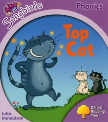 Oxford Reading Tree Songbirds Phonics: Level 1+: Top Cat, Paperback Book