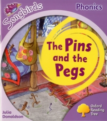 Oxford Reading Tree More Songbirds Phonics: Level 1+ The Pins and the Pegs, Paperback Book