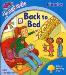 Oxford Reading Tree: Level 3: More Songbirds Phonics: Back to Bed, Paperback