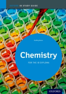 Chemistry Study Guide: Oxford Ib Diploma Programme : For the Ib Diploma, Paperback