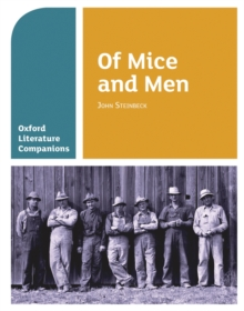 Oxford Literature Companions: Of Mice and Men, Paperback