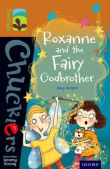Oxford Reading Tree Treetops Chucklers: Level 8: Roxanne and the Fairy Godbrother, Paperback