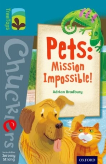 Oxford Reading Tree TreeTops Chucklers: Level 9: Pets: Mission Impossible!, Paperback Book