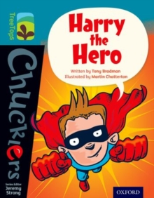 Oxford Reading Tree Treetops Chucklers: Level 9: Harry the Hero, Paperback Book
