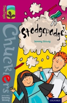 Oxford Reading Tree TreeTops Chucklers: Level 10: Stodgepodge!, Paperback