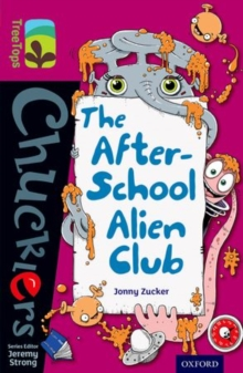 Oxford Reading Tree TreeTops Chucklers: Level 10: The After-School Alien Club, Paperback Book