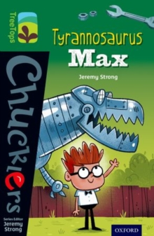 Oxford Reading Tree Treetops Chucklers: Level 12: Tyrannosaurus Max, Paperback