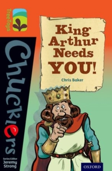 Oxford Reading Tree Treetops Chucklers: Level 13: King Arthur Needs You!, Paperback Book