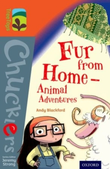 Oxford Reading Tree TreeTops Chucklers: Level 13: Fur from Home Animal Adventures, Paperback Book