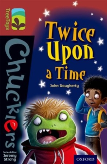 Oxford Reading Tree TreeTops Chucklers: Level 15: Twice Upon a Time, Paperback