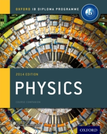 IB Physics Course Book: Oxford IB Diploma Programme, Paperback