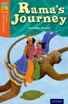 Oxford Reading Tree TreeTops Myths and Legends: Level 13: Rama's Journey, Paperback