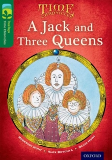 Oxford Reading Tree TreeTops Time Chronicles: Level 12: A Jack and Three Queens, Paperback