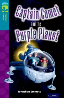 Oxford Reading Tree Treetops Fiction: Level 9: Captain Comet and the Purple Planet, Paperback