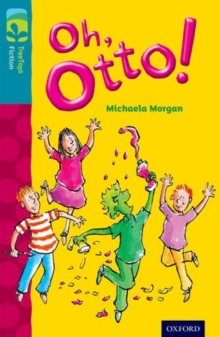 Oxford Reading Tree Treetops Fiction: Level 9 More Pack A: Oh, Otto!, Paperback