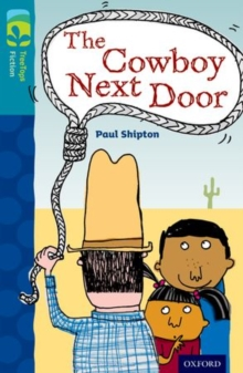 Oxford Reading Tree TreeTops Fiction: Level 9 More Pack A: The Cowboy Next Door, Paperback Book