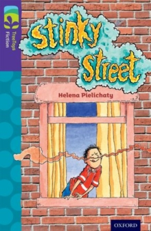 Oxford Reading Tree TreeTops Fiction: Level 11 More Pack B: Stinky Street, Paperback