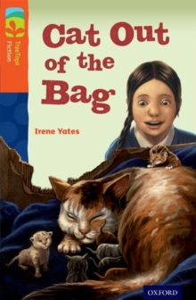 Oxford Reading Tree Treetops Fiction: Level 13 More Pack B: Cat out of the Bag, Paperback