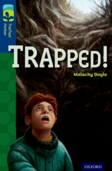 Oxford Reading Tree TreeTops Fiction: Level 14 More Pack A: Trapped!, Paperback Book