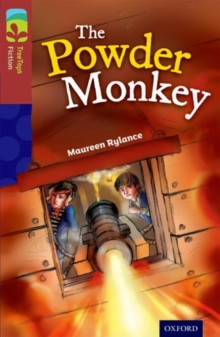 Oxford Reading Tree Treetops Fiction: Level 15: The Powder Monkey, Paperback