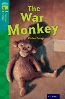 Oxford Reading Tree TreeTops Fiction: Level 16 More Pack A: The War Monkey, Paperback Book