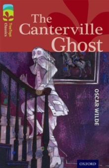 Oxford Reading Tree TreeTops Classics: Level 15: The Canterville Ghost, Paperback