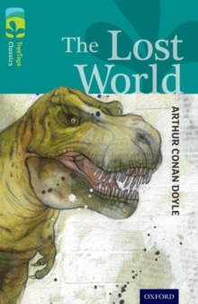 Oxford Reading Tree TreeTops Classics: Level 16: The Lost World, Paperback