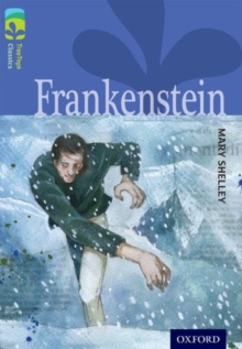 Oxford Reading Tree Treetops Classics: Level 17: Frankenstein, Paperback Book