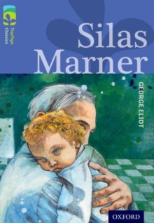 Oxford Reading Tree Treetops Classics: Level 17 More Pack A: Silas Marner, Paperback