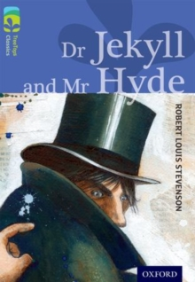 Oxford Reading Tree Treetops Classics: Level 17 More Pack A: Dr Jekyll and Mr Hyde, Paperback Book