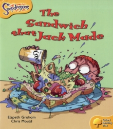 Oxford Reading Tree: Level 5: Snapdragons: the Sandwich That Jack Made, Paperback