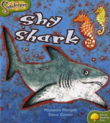 Oxford Reading Tree: Level 7: Snapdragons: Shy Shark, Paperback