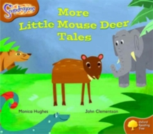 Oxford Reading Tree: Level 8: Snapdragons: More Little Mouse Deer Tales, Paperback