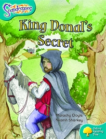 Oxford Reading Tree: Level 9: Snapdragons: King Donal's Secret, Paperback Book