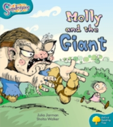 Oxford Reading Tree: Level 9: Snapdragons: Molly and the Giant, Paperback Book