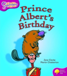 Oxford Reading Tree: Level 10: Snapdragons: Prince Albert's Birthday, Paperback