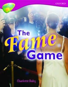 Oxford Reading Tree: Level 10A Treetops More Non-Fiction: the Fame Game, Paperback