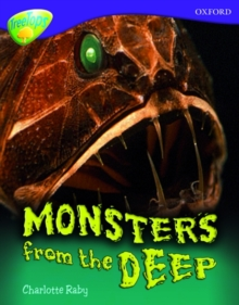 Oxford Reading Tree: Level 11A: Treetops More Non-Fiction: Monsters from the Deep, Paperback Book