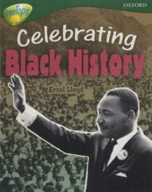 Oxford Reading Tree: Level 12A: Treetops More Non-Fiction: Celebrating Black History, Paperback