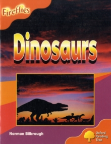 Oxford Reading Tree: Level 6: Fireflies: Dinosaurs, Paperback