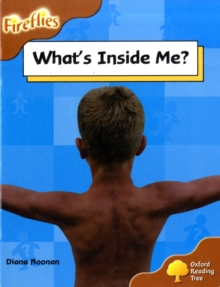 Oxford Reading Tree: Level 8: Fireflies: What's Inside Me?, Paperback