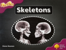 Oxford Reading Tree: Level 10: Fireflies: Skeletons, Paperback Book
