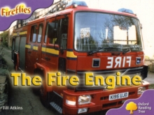 Oxford Reading Tree: Level 1+: More Fireflies A: the Fire Engine, Paperback