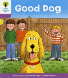 Oxford Reading Tree Level 1+: More First Sentences C: Good Dog, Paperback Book
