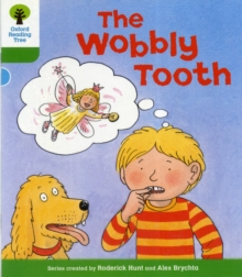 Oxford Reading Tree: Level 2: More Stories B: the Wobbly Tooth, Paperback