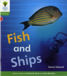 Oxford Reading Tree: Level 2: Floppy's Phonics Non-Fiction: Fish and Ships, Paperback