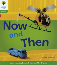 Oxford Reading Tree: Level 2: Floppy's Phonics Non-Fiction: Now and Then, Paperback