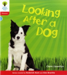 Oxford Reading Tree: Level 4: Floppy's Phonics Non-Fiction: Looking After a Dog, Paperback