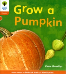 Oxford Reading Tree: Level 6: Floppy's Phonics Non-Fiction: Grow a Pumpkin, Paperback
